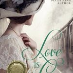"""Book Cover for """"Love is Come"""" by Heather B. Moore"""