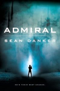 """Book Cover for """"Admiral"""" by Sean Danker"""