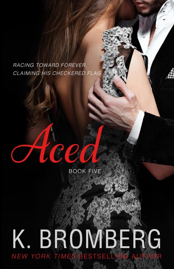 """Book Cover for """"Aced"""" by K. Bromberg"""