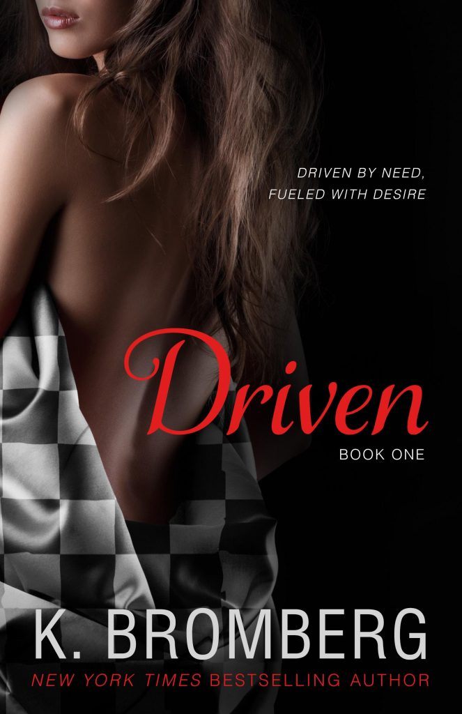 """Book Cover for """"Driven"""" by K. Bromberg"""