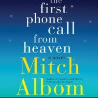 #HW2016 Review: The First Phone Call from Heaven by Mitch Albom
