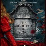 """Book Cover for """"The Architect of Song"""" by A.G. Howard"""