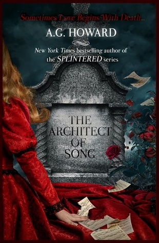 Waiting on Wednesday #56 – The Architect of Song by A.G. Howard