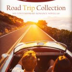 """Book Cover for """"A Timeless Romance Anthology: Road Trip Collection"""""""