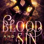 """Book Cover for """"Blood and Sin"""" by Laura Thalassa & Dan Rix"""