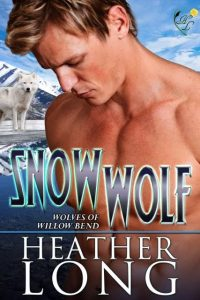 """Book Cover for """"Snow Wolf"""" by Heather Long"""