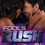 """Book Cover for """"Fools Rush In"""" by Donna S. Frelick"""