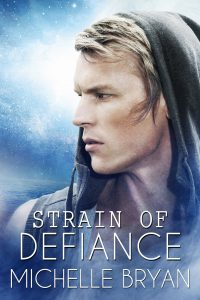 """Book Cover for """"Strain of Defiance"""" by Michelle Bryan"""