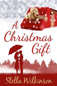 """Book Cover for """"A Christmas Gift"""" by Stella Wilkinson"""