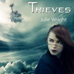"""Book Cover for """"Death Thieves"""" by Julie Wright"""