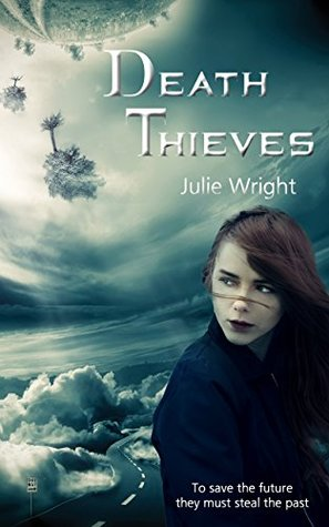 Review: Death Thieves by Julie Wright