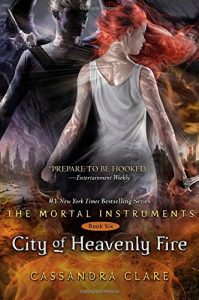 """Book Cover for """"City of Heavenly Fire"""" by Cassandra Clare"""