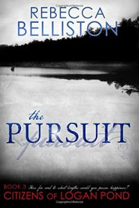 """Book Cover for """"The Pursuit"""" by Rebecca Belliston"""