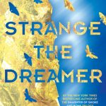 """Book Cover for """"Strange the Dreamer"""" by Laini Taylor"""