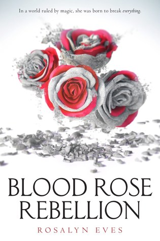 Waiting on Wednesday #87 – Blood Rose Rebellion by Rosalyn Eves