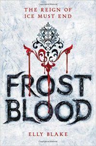 """Book Cover for """"Frostblood"""" by Elly Blake"""