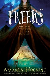 """Book Cover for """"Freeks"""" by Amanda Hocking"""