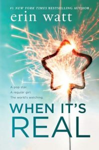 """Book Cover for """"When It's Real"""" by Erin Watt"""