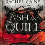 """Book Cover for """"Ash and Quill"""" by Rachel Caine"""