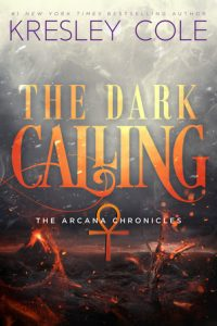 """Book Cover for """"The Dark Calling"""" by Kresley Cole"""