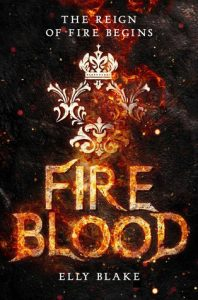 """Book Cover for """"Fireblood"""" by Elly Blake"""