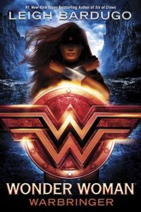 """Book Cover for """"Wonder Woman: Warbringer"""" by Leigh Bardugo"""