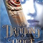 """Book Cover for """"The Dragon's Price"""" by Bethany Wiggins"""