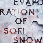 """Book Cover for """"The Evaporation of Sofi Snow"""" by Mary Weber"""