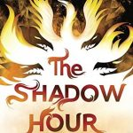 """Book Cover for """"The Shadow Hour"""" by Melissa Grey"""