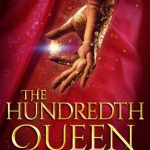 """Book Cover for """"The Hundredth Queen"""" by Emily R. King"""