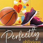 """Book Cover for """"Perfectly Oblivious"""" by Robin Daniels"""
