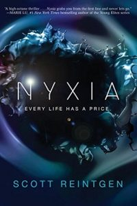 """Book Cover for """"Nyxia"""" by Scott Reintgen"""