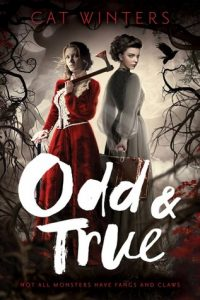 """Book Cover for """"Odd & True"""" by Cat Winters"""