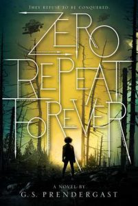 """Book Cover for """"Zero Repeat Forever"""" by GS Prendergast"""