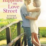 """Book Cover for """"It Happened on Love Street"""" by Lia Riley"""