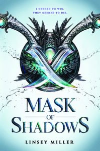 """Book Cover for """"Mask of Shadows"""" by Linsey Miller"""