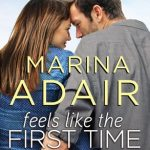 """Book Cover for """"Feels Like the First Time"""" by Marina Adair"""