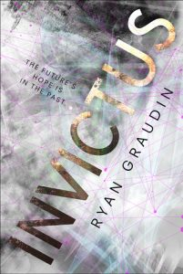 """Book Cover for """"Invictus"""" by Ryan Graudin"""