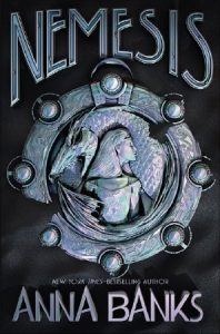 """Book Cover for """"Nemesis"""" by Anna Banks"""