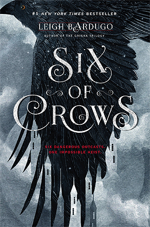 Weekend Reads #99 – Six of Crows by Leigh Bardugo