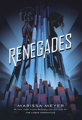 """Book Cover for """"Renegades"""" by Marissa Meyer"""