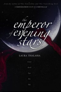 """Book Cover for """"The Emperor of Evening Stars"""" by Laura Thalassa"""