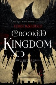 """Book Cover for """"Crooked Kingdom"""" by Leigh Bardugo"""