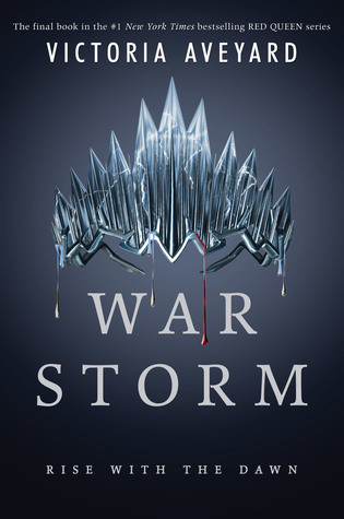 WoW #116 – War Storm by Victoria Aveyard