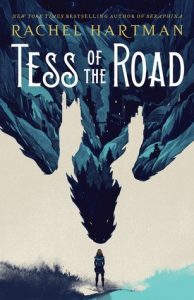 """Book Cover for """"Tess of the Road"""" by Rachel Hartman"""