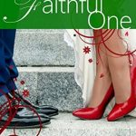 """Book Cover for """"The Faithful One"""" by Cami Checketts"""