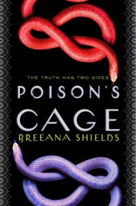 """Book Cover for """"Poison's Cage"""" by Breeana Shields"""