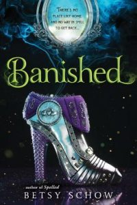 """Book Cover for """"Banished"""" by Betsy Schow"""