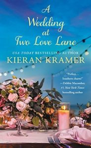 "Book Cover for ""A Wedding at Two Love Lane"" by Kiernan Kramer"