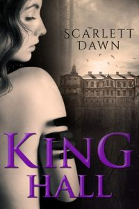 """Book Cover for """"King Hall"""" by Scarlett Dawn"""